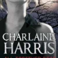 REVIEW : All Together Dead By Charlaine Harris